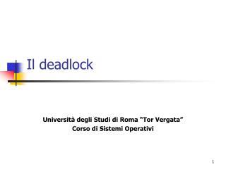 Il deadlock