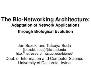 The Bio-Networking Architecture: Adaptation of Network Applications through Biological Evolution