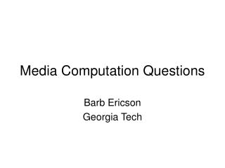 Media Computation Questions