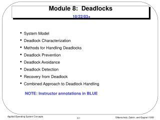 Module 8:  Deadlocks 10/22/03+