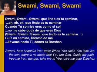 Swami, Swami, Swami