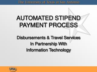 AUTOMATED STIPEND PAYMENT PROCESS