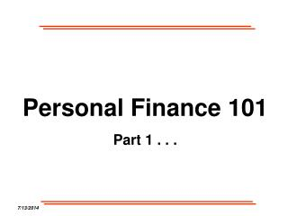 Personal Finance 101 Part 1 . . .