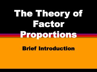 The Theory of Factor Proportions