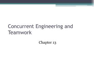 Concurrent Engineering and Teamwork