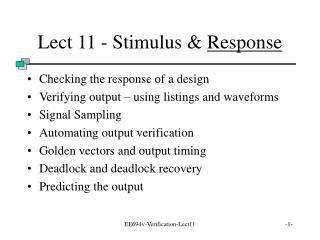 Lect 11 - Stimulus &  Response