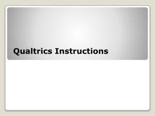 Qualtrics Instructions