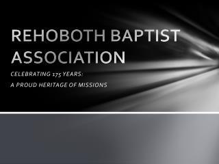 REHOBOTH BAPTIST ASSOCIATION