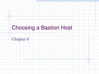 Choosing a Bastion Host