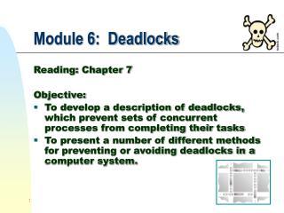 Module 6:  Deadlocks