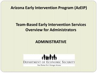 Arizona Early Intervention Program (AzEIP)