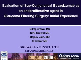 Dilraj Grewal MD SPS Grewal MD Rajeev Jain, MD G S Brar MD