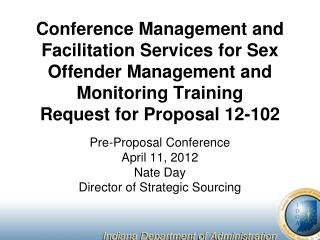 Conference Management and Facilitation Services for Sex Offender Management and Monitoring Training Request for Proposa