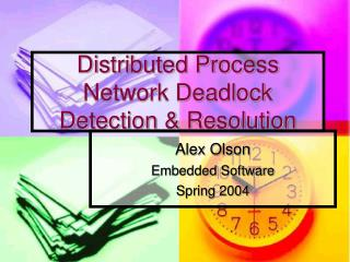 Distributed Process Network Deadlock Detection & Resolution