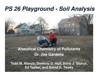 PS 26 Playground - Soil Analysis