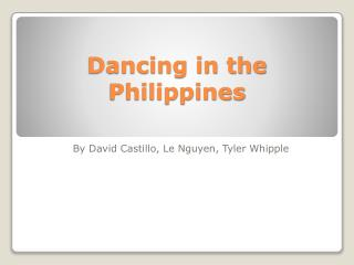 Dancing in the Philippines