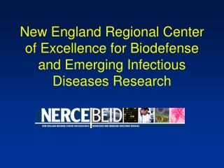 New England Regional Center of Excellence for Biodefense and Emerging Infectious Diseases Research