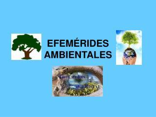 EFEMÉRIDES AMBIENTALES