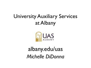 University Auxiliary Services  at Albany
