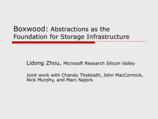 Boxwood: Abstractions as the Foundation for Storage Infrastructure