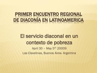 Primer Encuentro Regional  de diaconía en LatinoAmerica