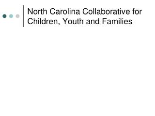 North Carolina Collaborative for Children, Youth and Families