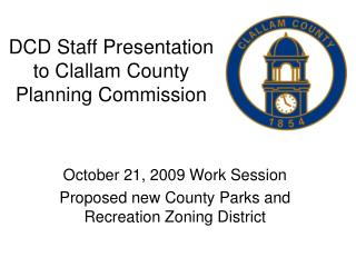 DCD Staff Presentation to Clallam County Planning Commission
