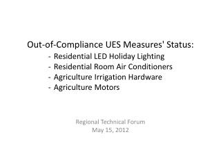 Out-of-Compliance UES Measures' Status: