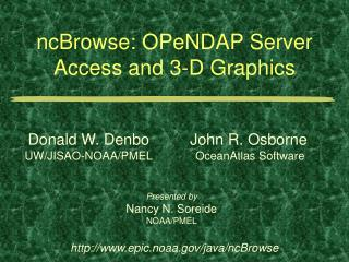 ncBrowse: OPeNDAP Server Access and 3-D Graphics