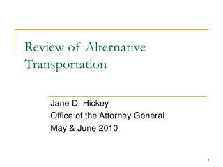 Review of Alternative Transportation
