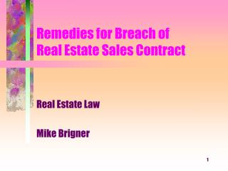 Remedies for Breach of  Real Estate Sales Contract