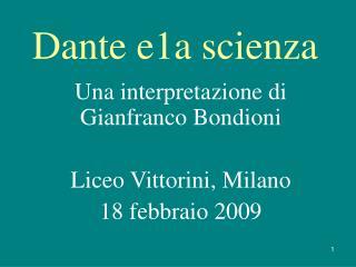 Dante e 1 a scienza