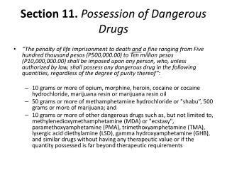 Section 11.  Possession of Dangerous Drugs