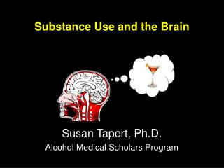 Substance Use and the Brain