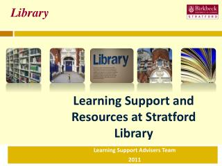 Learning Support and Resources at Stratford Library