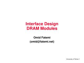 Interface Design DRAM Modules