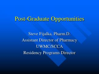 Post-Graduate Opportunities