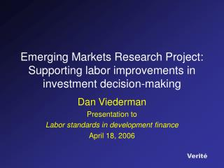 Emerging Markets Research Project: Supporting labor improvements in investment decision-making