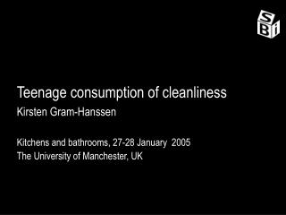 Teenage consumption of cleanliness