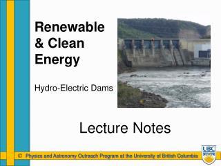 Renewable & Clean Energy Hydro-Electric Dams