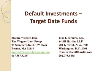 Default Investments –  Target Date Funds