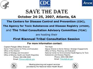 The Centers for Disease Control and Prevention  (CDC), The Agency for Toxic Substances and Disease Registry  (ATSDR),