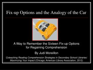Fix-up Options and the Analogy of the Car