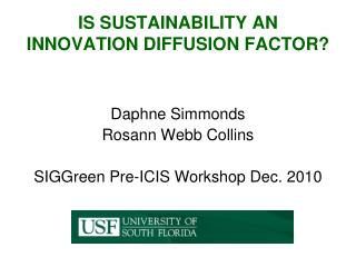 IS SUSTAINABILITY AN INNOVATION DIFFUSION FACTOR?