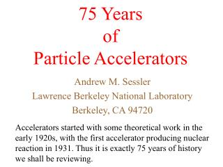 75 Years  of  Particle Accelerators