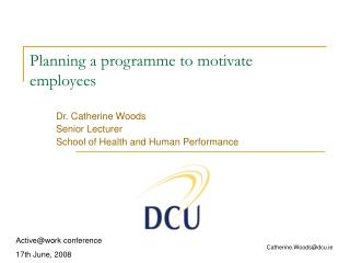 Planning a programme to motivate employees