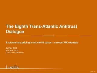 The Eighth Trans-Atlantic Antitrust Dialogue