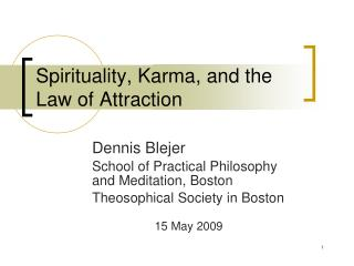 Spirituality, Karma, and the Law of Attraction