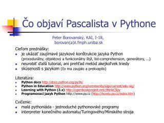 Čo objaví Pascalista v Pythone
