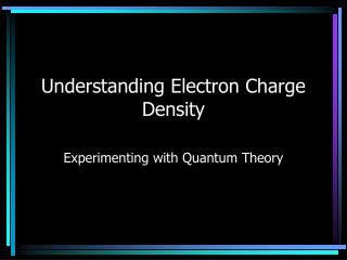 Understanding Electron Charge Density